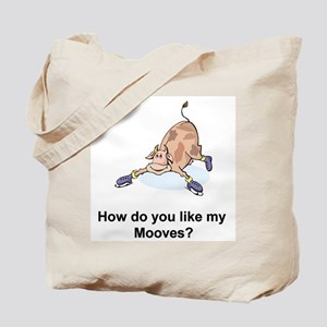 """Do you like my Mooves"" Tote(Design on both sides)"